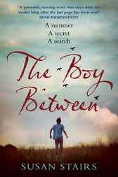 The Boy Between by Susan Stairs