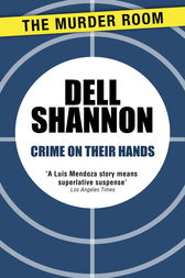 Crime On Their Hands by Dell Shannon