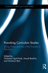 Provoking Curriculum Studies by Nicholas Ng-a-Fook