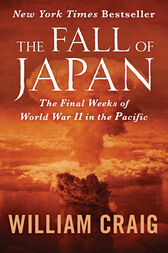 The Fall of Japan by William Craig