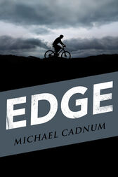 Edge by Michael Cadnum