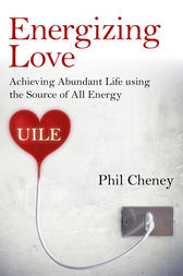 Energizing Love by Phil Cheney