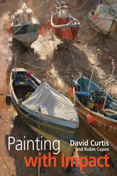 Painting with Impact by David Curtis