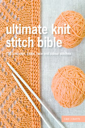 Ultimate Knit Stitch Bible by Collins & Brown