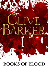 Books of Blood Volume 1 by Clive Barker