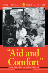 Aid and Comfort by Henry Mark Holzer