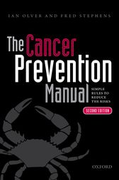 The Cancer Prevention Manual by Ian Olver