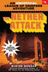 The Nether Attack by Winter Morgan