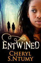 Entwined (A Conyza Bennett story, Book 1) by Cheryl S. Ntumy