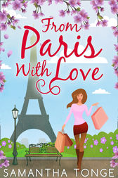 From Paris, With Love by Samantha Tonge