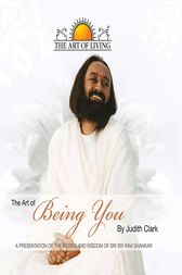 The Art of Being You (The Art of Living) by SRI SRI PUBLICATIONS