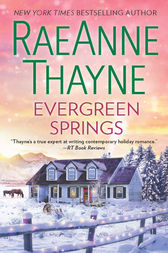 Evergreen Springs (Haven Point, Book 3) by RaeAnne Thayne