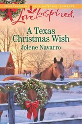 A Texas Christmas Wish (Mills & Boon Love Inspired) by Jolene Navarro