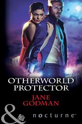 Otherworld Protector (Mills & Boon Nocturne) by Jane Godman