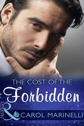 The Cost Of The Forbidden (Mills & Boon Modern) (Irresistible Russian Tycoons, Book 2) by Carol Marinelli