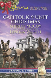 Capitol K-9 Unit Christmas: Protecting Virginia (Capitol K-9 Unit, Book 7) / Guarding Abigail (Capitol K-9 Unit, Book 8) (Mills & Boon Love Inspired Suspense) by Shirlee McCoy