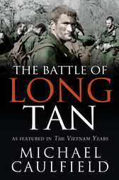 The Battle of Long Tan by Michael Caulfield
