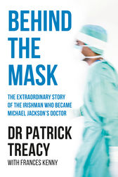 Behind the Mask by Patrick Treacy
