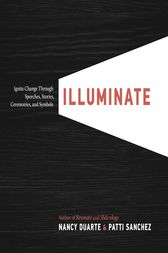 Illuminate by Nancy Duarte