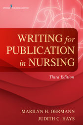 Writing for Publication in Nursing, Third Edition by Judith C. Hays
