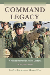 Command Legacy by Raymond A. Millen