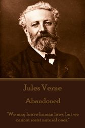 The Mysterious Island. Part 2 - The Abandoned by Jules Verne