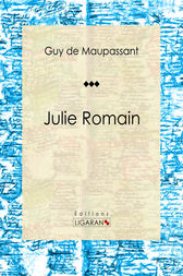 Julie Romain by Guy de Maupassant