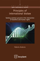 Principles of international biolaw by Roberto Andorno
