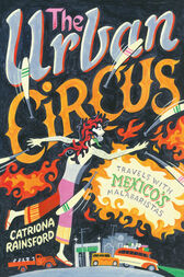 The Urban Circus by Catriona Rainsford