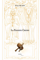 La Passion Credo by Boris Nicaise