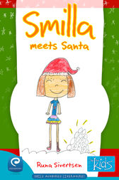 Smilla Meets Santa by Runa Sivertsen