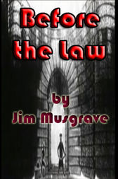 Before the Law by Jim Musgrave