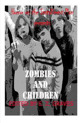 Zombies and Children by Jim Musgrave