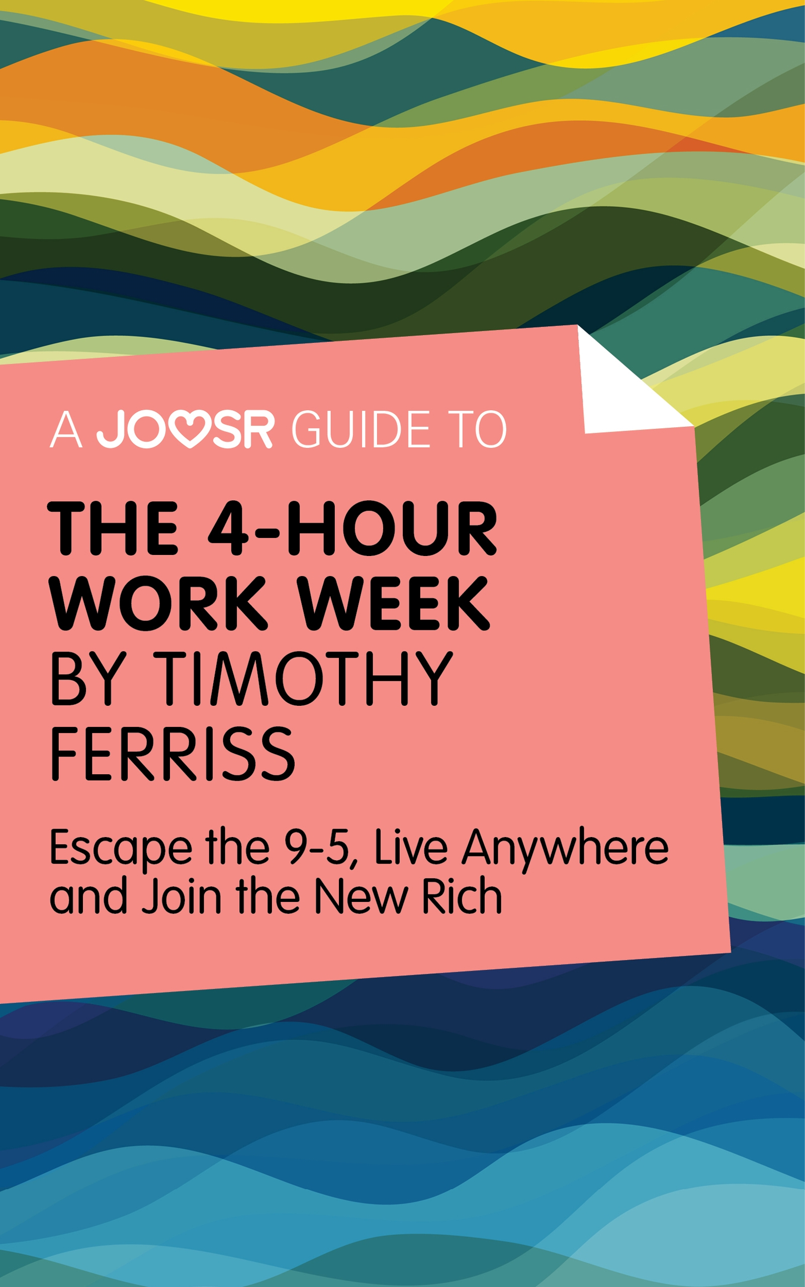 Download Ebook A Joosr Guide to... The 4-Hour Work Week by Timothy Ferriss by Joosr Pdf