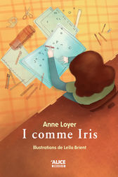 I comme Iris by Anne Loyer