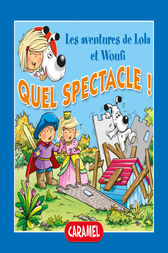 Quel spectacle ! by Edith Soonckindt