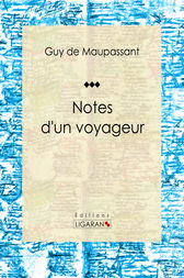 Notes d'un voyageur by Guy de Maupassant