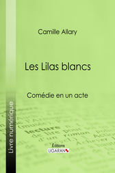 Les Lilas blancs by Camille Allary