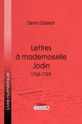 Lettres à Mademoiselle Jodin by Denis Diderot