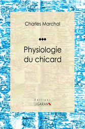 Physiologie du chicard by Charles Marchal