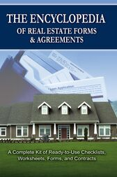 The Encyclopedia of Real Estate Forms & Agreements by Atlantic Publishing Group Inc Atlantic Publishing Group Inc