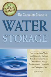 The Complete Guide to Water Storage by Julie Fryer