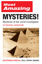 Most Amazing Mysteries! by Michael Johnstone