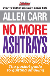 No More Ashtrays by Allen Carr