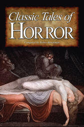 Classic Tales of Horror by Robin Brockman