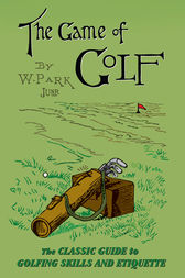 The Game of Golf by W Park