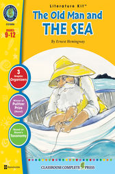 The Old Man and the Sea - Literature Kit Gr. 9-12 by Gideon Jagged