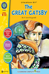 The Great Gatsby - Literature Kit Gr. 9-12 by Chad Ibbotson