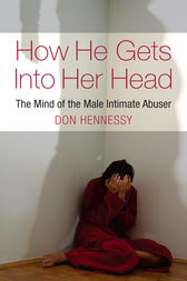 The Mind of the Intimate Male Abuser by Don Hennessy