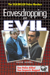 Eavesdropping on Evil by Wayne Howell